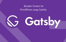 Render footer từ WordPress sang Gatsby